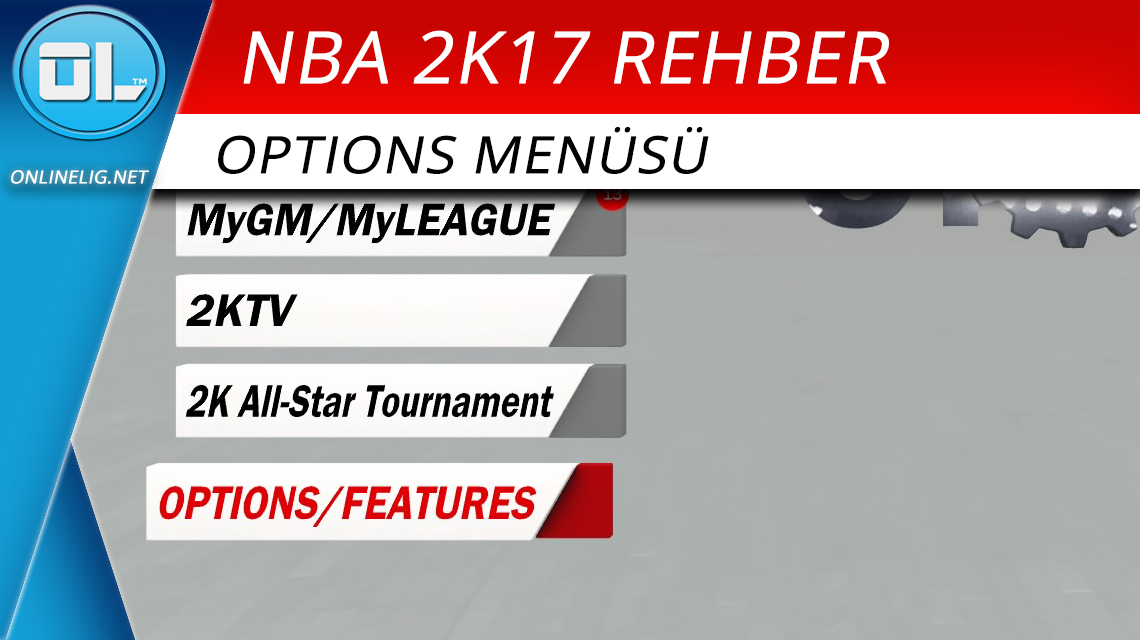 NBA 2K Options rehberi